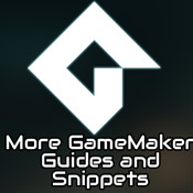 More GameMaker Guides